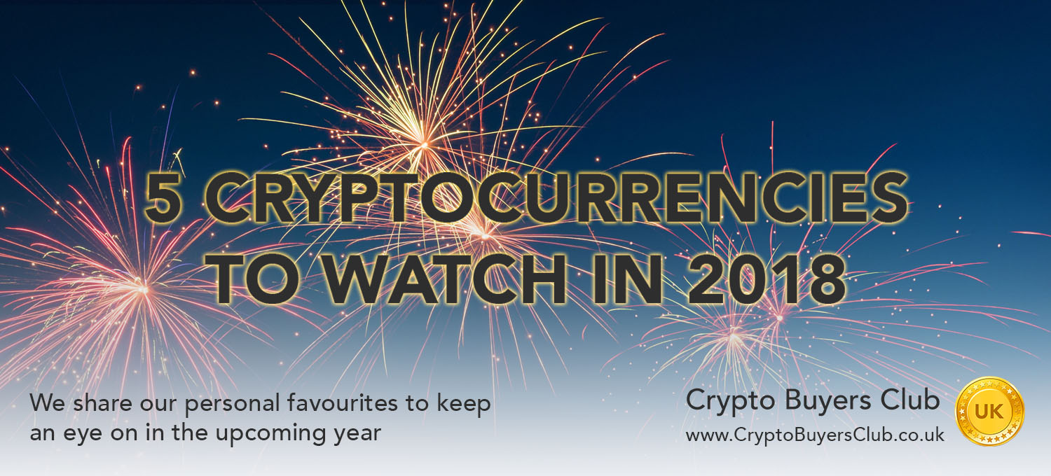 5 Cryptocurrencies to Watch in 2018