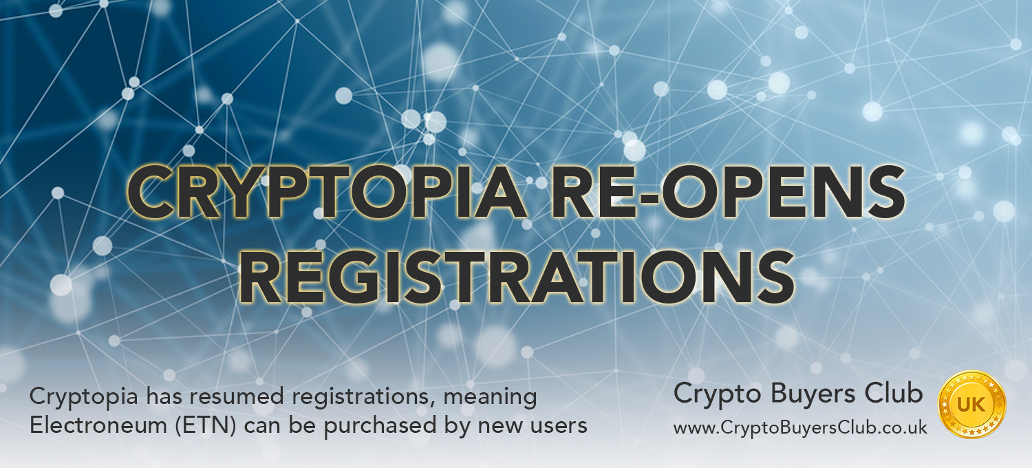Cryptopia Re-Opens Registrations, Electroneum Available Again
