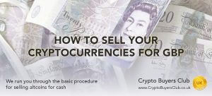 New Guide: How to Sell Cryptocurrencies for British Pounds