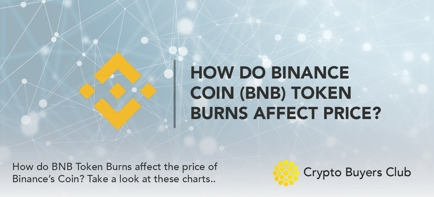 How do BNB Token Burns Affect Its Price?
