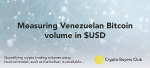Measuring Venezuelan Bitcoin volume in USD