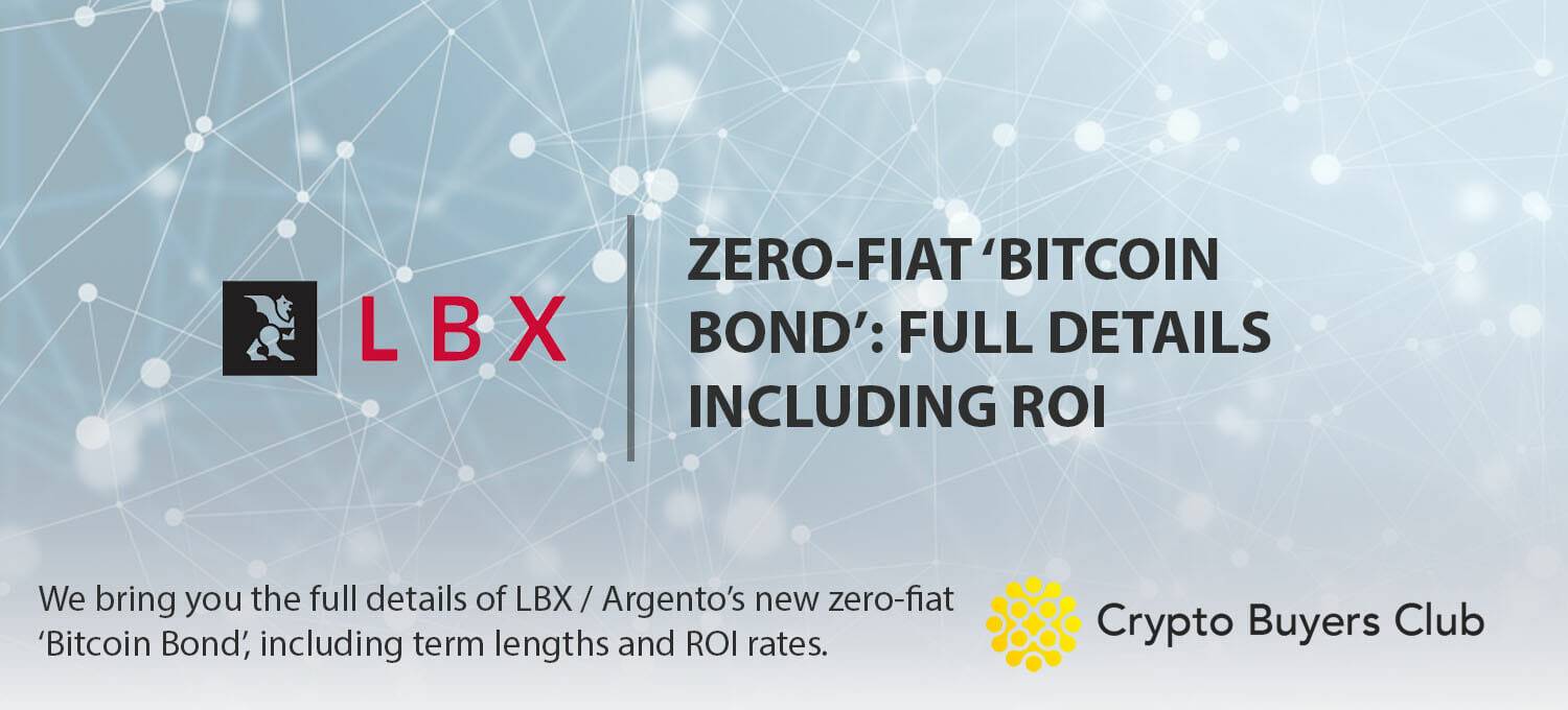 Zero-Fiat 'Bitcoin Bond' from LBX & Argento: Full Details Inc. ROI